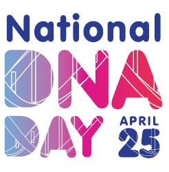 Celebrating DNA Day